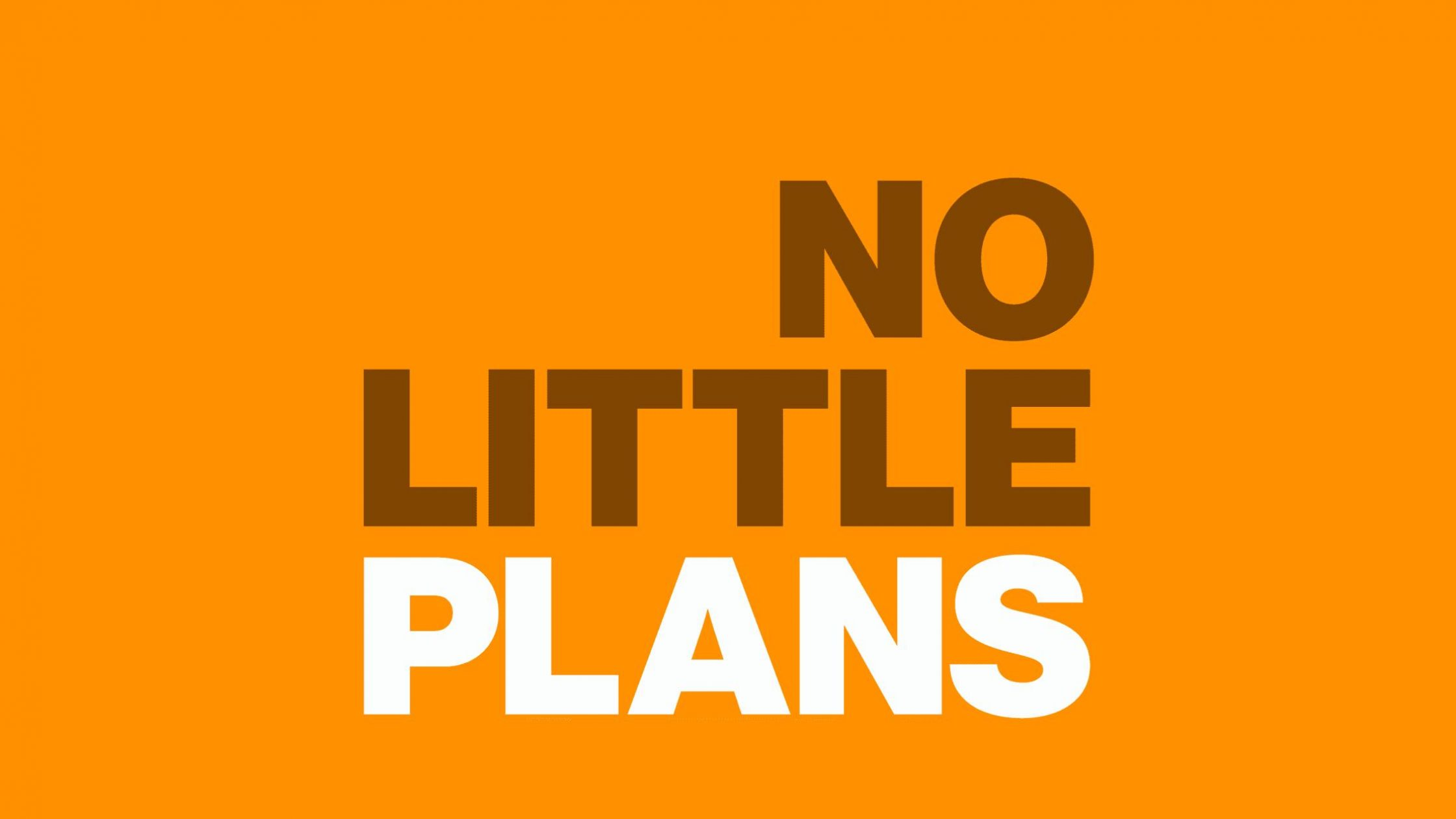 No Little Plans Podcast